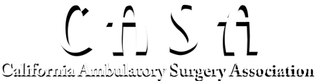 California Ambulatory Surgery Association. Click logo for home page.